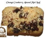 18 Orange Cranberry Almond Mini Loaves