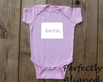 Colorado Home State BORN Unisex Infant Bodysuit/Creeper - Baby Boys or Girls