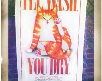 Cat tea towel, I'll Wash, You Dry