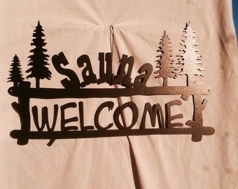 Welcome to the Sauna Pine Bough Welcome Sign Series