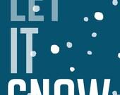 """Let It Snow - blue - 5x7"""" - Digital Download"""