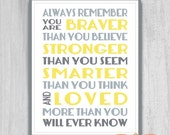 Always Remember You Are Braver Print Printable Art 8x10 11x14 Nursery Decor DIY Digital File Instant DOWNLOAD Yellow Gray or Blue Green