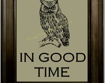 Owl Word Art Print 8 x 10 - Owl in Good Time - Mantra - Affirmation - Word Art - Woodland Creature