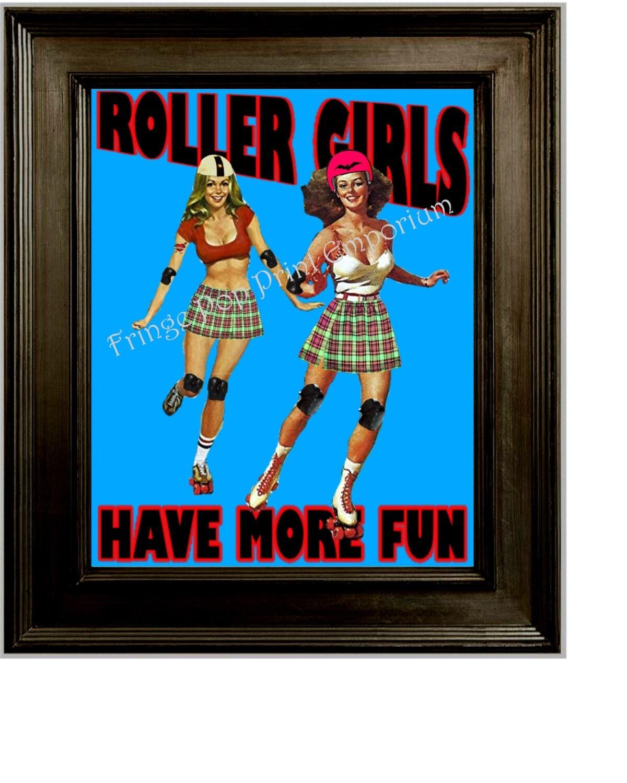 roller derby art print 8 x 10 roller girls have more fun. Black Bedroom Furniture Sets. Home Design Ideas