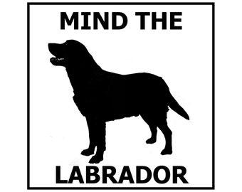 Mind the Labrador ceramic door/gate sign tile