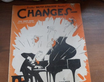 Changes By Walter Donaldson year 1927 Sheet Music Fox Trot Song