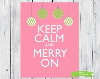 Christmas Print Keep Calm and Merry On pdf Digital Download