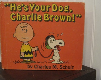 Vintage He's Your Dog, Charlie Brown book, copyright 1968