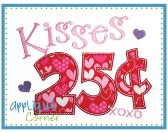 INSTANT DOWNLOAD Kisses 25 Cents Valentine's Day applique design in digital format for embroidery machine by Applique Corner