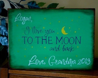 PERSONALIZED I Love You To The Moon Primitive Wooden Sign