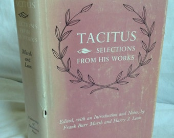 BOOK SALE! Vintage Hardback Book: Tacitus Selections from his Works