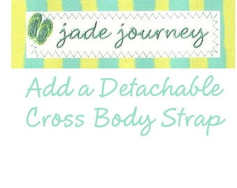 Adjustable, Detachable Cross Body Strap