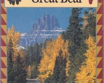 Trail of the Great Bear by Bruce Weide - Guidebook Trail of Great Bear Society