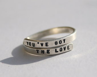 Florence and the Machine SIlver Lyric ring. 'You've got the love' Sterling Silver 925 -Adjustable