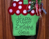 Happy birthday Jesus door hanger