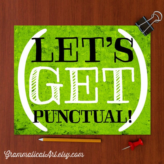 Grammar Poster Let S Get Punctual Punctuation By