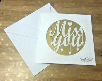 Miss you paper cut card