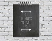 Oh The Places You Will Go Arrow Print - Digital File