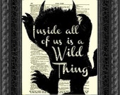 Inside All of Us Is a Wild Thing, Where the Wild Things Are Quote, Dictionary Print, Wall Decor, Art Print, Mixed Media, Nursery, Dorm Room