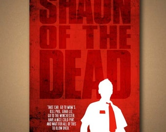 SHAUN Of The DEAD - Movie Quote Poster