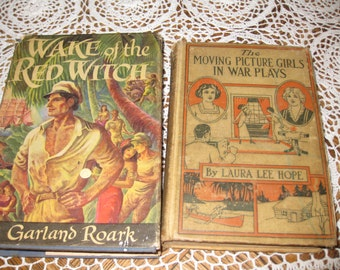 TWO ANTIQUE BOOKS -Moving Picture Girls in War Plays and Wake of The Red Witch