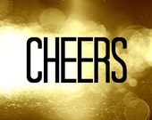 Gold Cheers 8x10 sign New years Sign - atasteofeverything