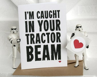 Star Wars Valentine Card - I'm Caught In Your Tractor Beam