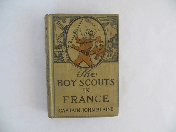 Beautiful Boy Book Cover : Vintage book the boy scouts in france beautiful cover