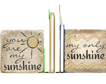 Rustic Bookends- You Are My Sunshine Bookends -Nursery Decor/ Kid Room Decor/ Woodland Nursery/ Kid Bookends/  Rustic Child Decor