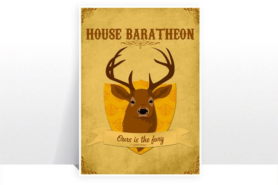 Game of Thrones - House Baratheon - MANY SIZES - Modern Retro Ours is the fury GoT Sigil Stag Deer Robert Stannis Renly Typography Art Print