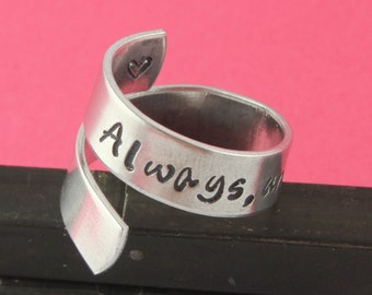 SALE - Always Until The Very End Wrap Twist Ring - Adjustable Aluminum Ring - Handstamped Ring - Valentine's Day