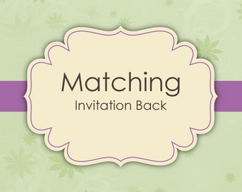Matching Invitation Back - Digital Files Only