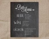 Printable Custom Wedding Bar Menu  - DIY Chalkboard Menu