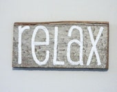 """Reclaimed Barnwood Wall Art Hand-Painted Wood Sign Rustic Decor - """"Relax"""""""