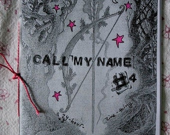 Call my name zine issue 4, a 24 hour zine thing