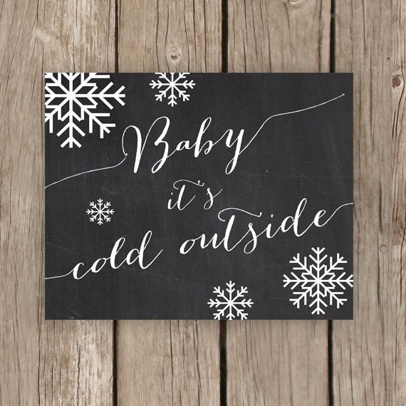 Items Similar To Chalkboard Art Print Baby Its Cold