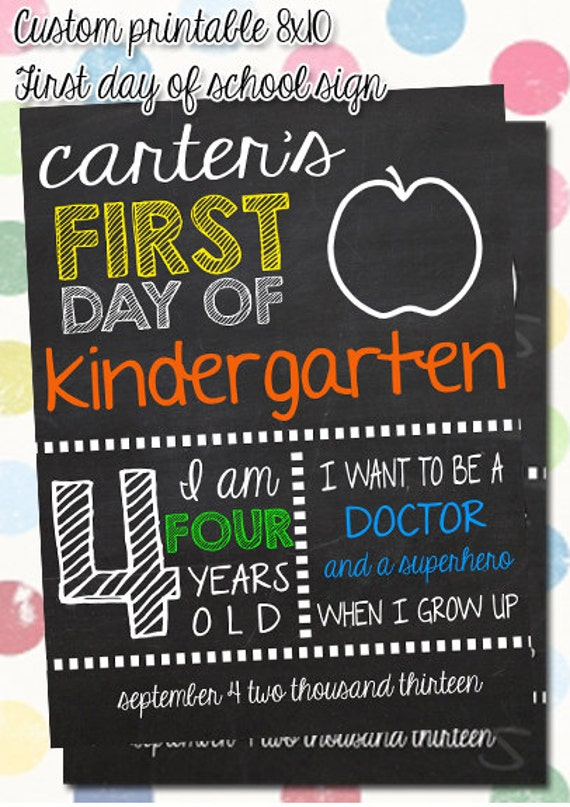 First Day of School Custom Sign - Printable 8x10 First Day of School ...