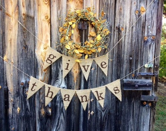 Give Thanks Burlap Banner, Thanksgiving Fall Decoration