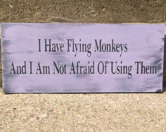 Flying Monkeys sign