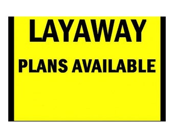 LAYAWAY PLAN - Simple And Affordable Layaway Plans (30,60,90 Days)