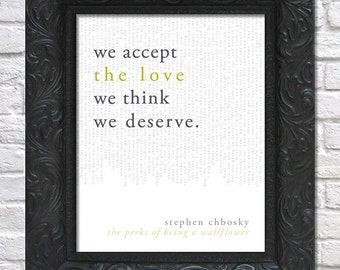 literary art print / book quote // the perks of being a wallflower; stephen chbosky