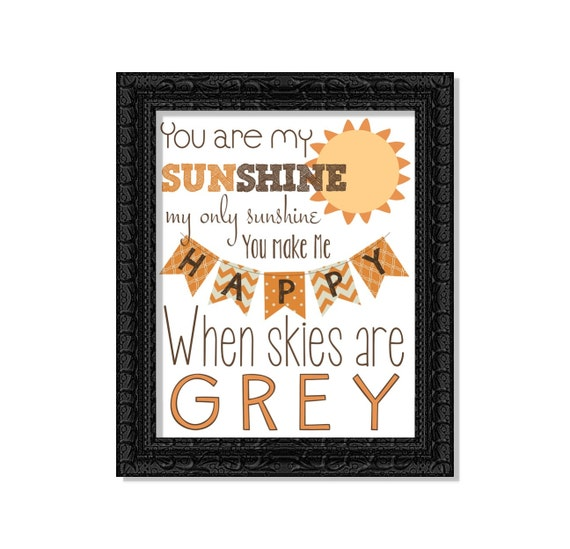 Nursery Decor Quotes Children's Wall Art Digital Printable File - You Are My Sunshine - Orange and Brown Gender Neutral Boy or Girl