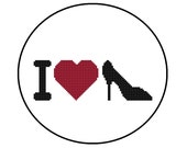 Counted Cross Stitch Pattern - I Love Shoes, Stilettos, High Heels - Instant Download PDF