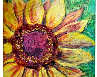 Sunflower LOVE mixed media 6x6 in 3-D on gallery wrapped canvas