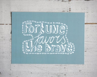 Postcard Fortune Favors the Brave