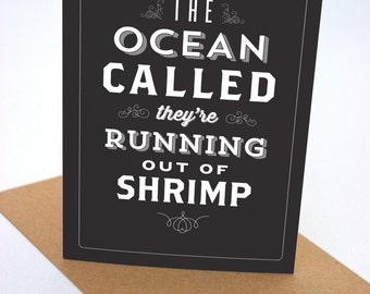 The Ocean Called, They're Running Out of Sheep - Seinfeld - Greeting Card - Typography