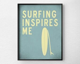 Surfing Print, Beach Art, Typography Poster, Surfing Art, Inspirational Print, Surfing Poster, Surf Decor, Summer Decor, Summer Art, 0272