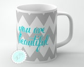 Customized coffee mug Grey chevron with Turquoise blue monogram You are beautiful - personalized gift custom color and text + FREE COASTER