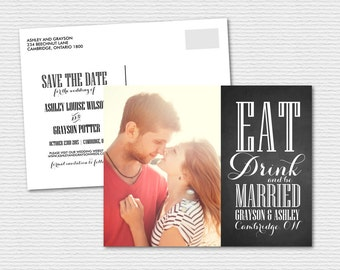 Printable Save the Date - Rustic Chalkboard - Vintage Save the Date -  Eat Drink and Be Married Photo Save the Date Postcard