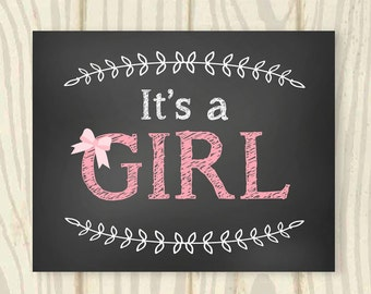 It's A Girl Chalkboard Sign - 16x20 - INSTANT DOWNLOAD